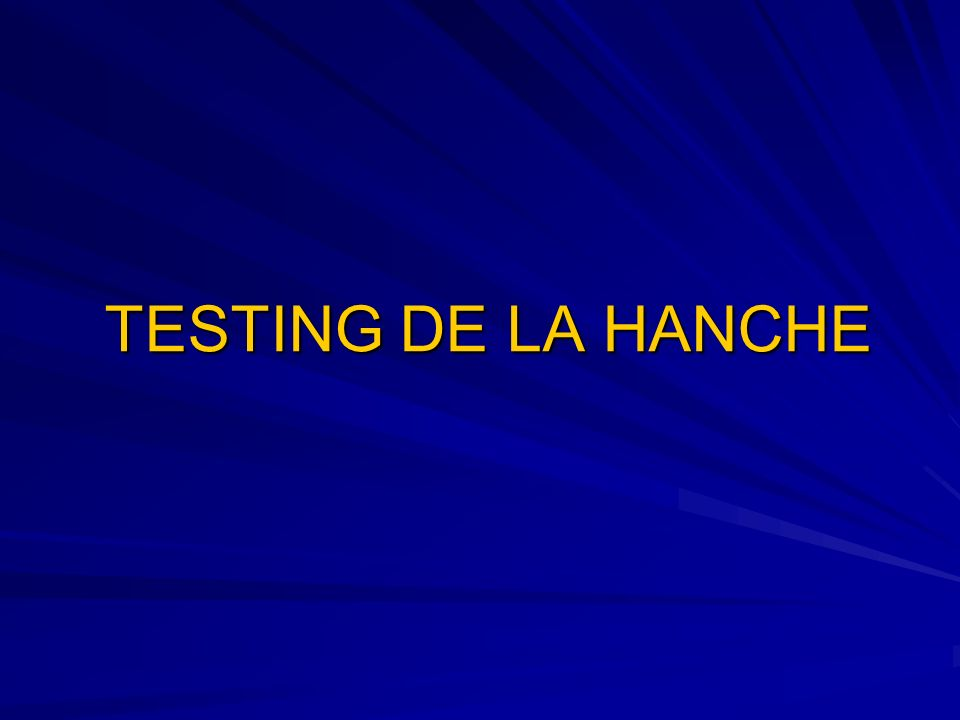 TESTING DE LA HANCHE