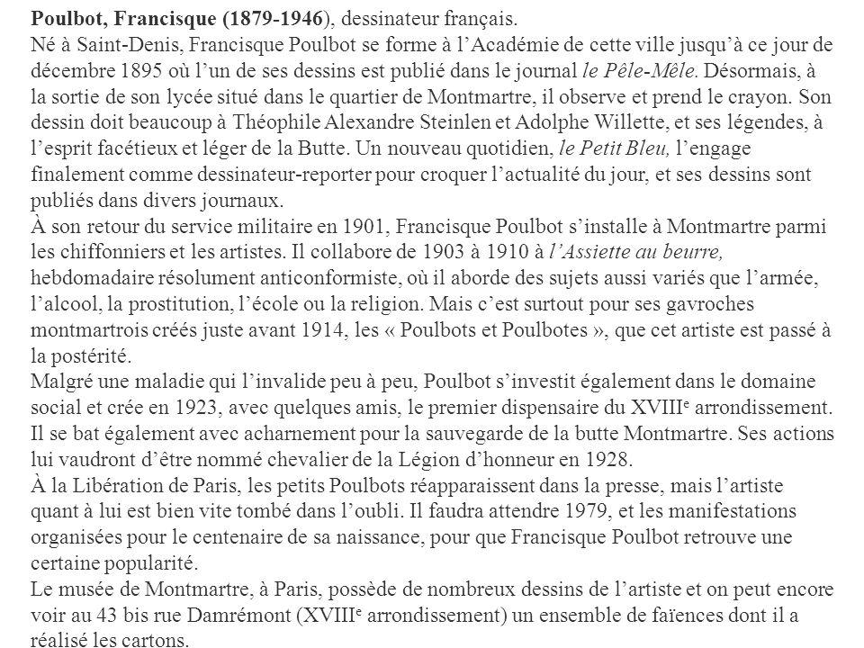 Poulbot, Francisque (1879-1946), dessinateur français.