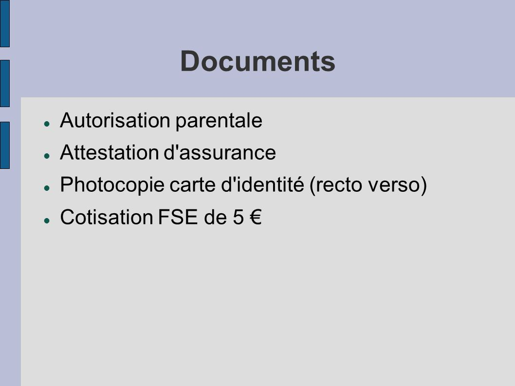 Documents Autorisation parentale Attestation d assurance