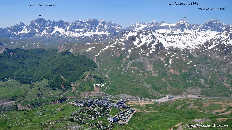 . La Collarada (2886m) Peña Telera (2764m) Pala de IP (2783m) Formigal