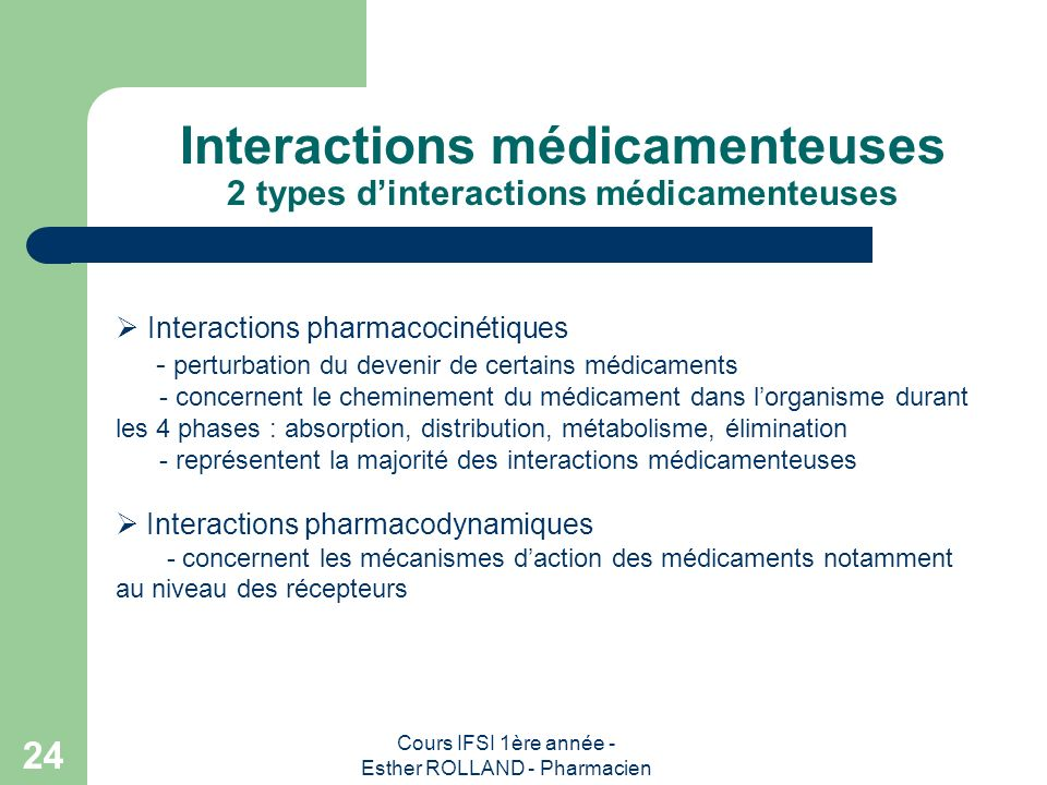 Interactions médicamenteuses 2 types d'interactions médicamenteuses