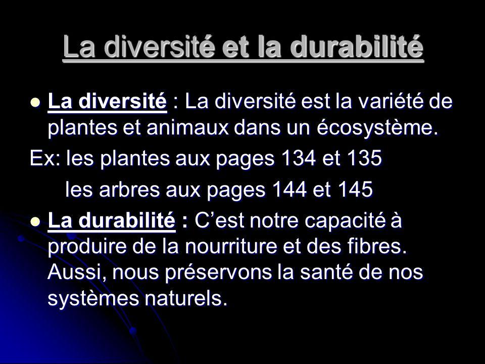 La diversité et la durabilité