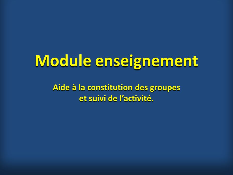 Aide à la constitution des groupes