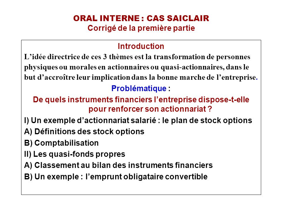 ORAL INTERNE : CAS SAICLAIR Corrigé de la première partie