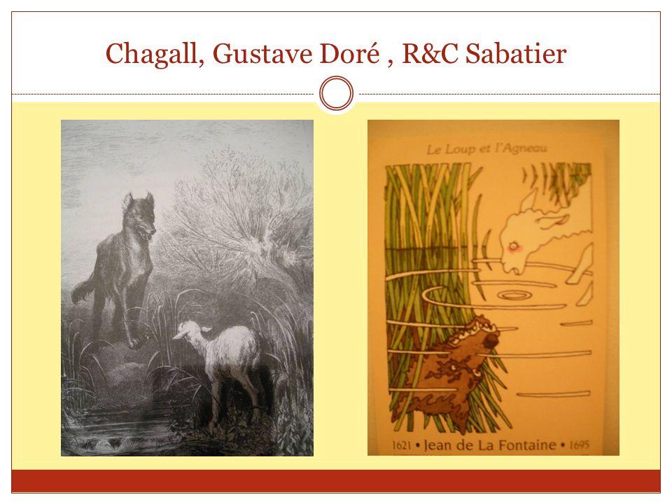 Chagall, Gustave Doré , R&C Sabatier