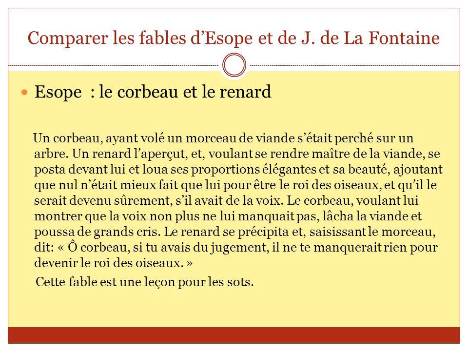 Comparer les fables d'Esope et de J. de La Fontaine
