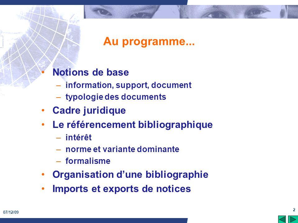Au programme... Notions de base Cadre juridique