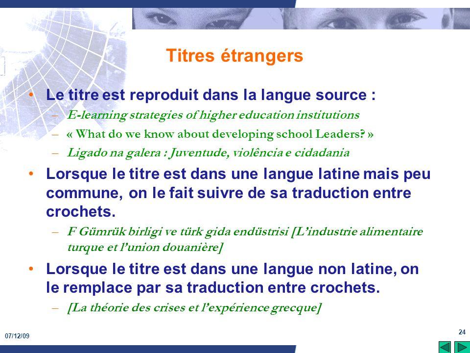 Titres étrangers Le titre est reproduit dans la langue source :