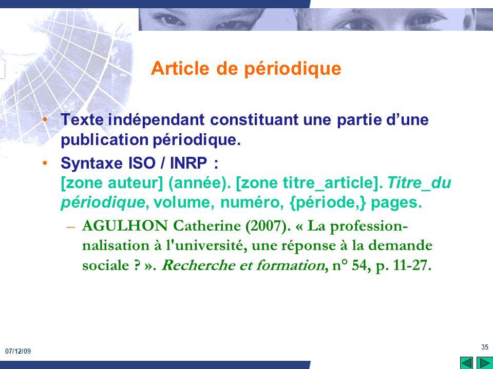 Article de périodique Texte indépendant constituant une partie d'une publication périodique.