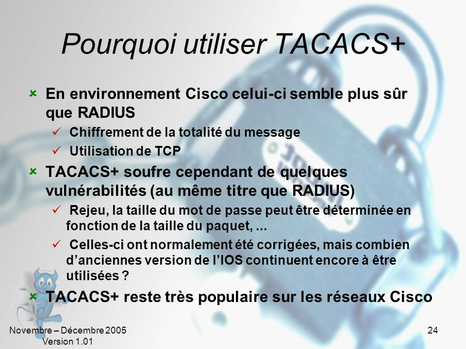 Pourquoi utiliser TACACS+