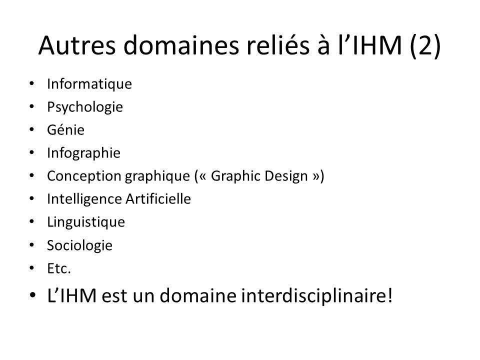 Autres domaines reliés à l'IHM (2)