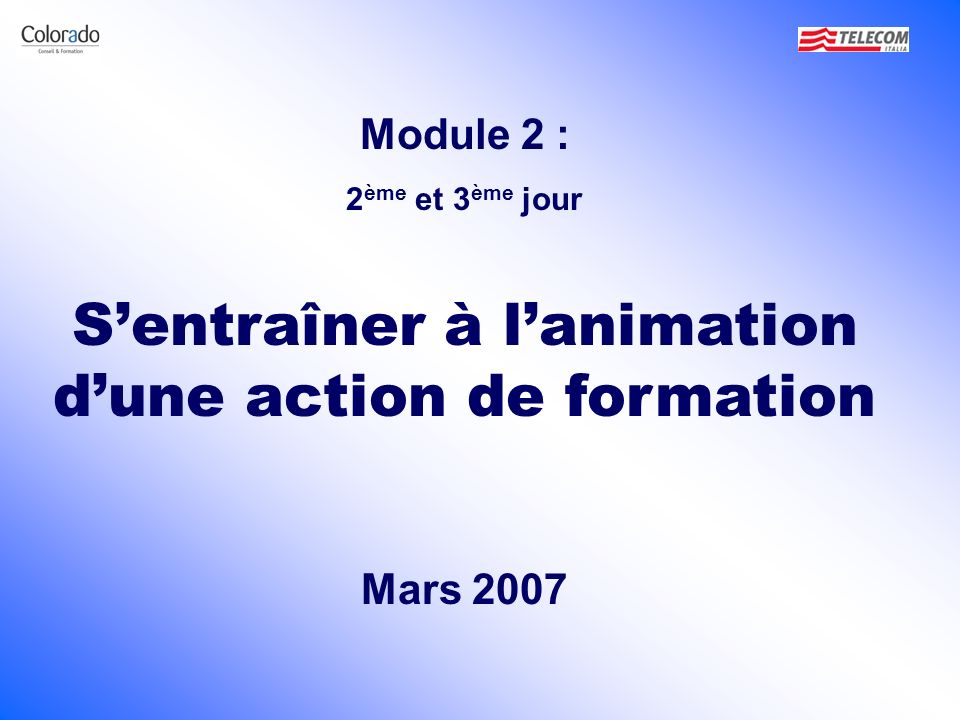 S'entraîner à l'animation d'une action de formation