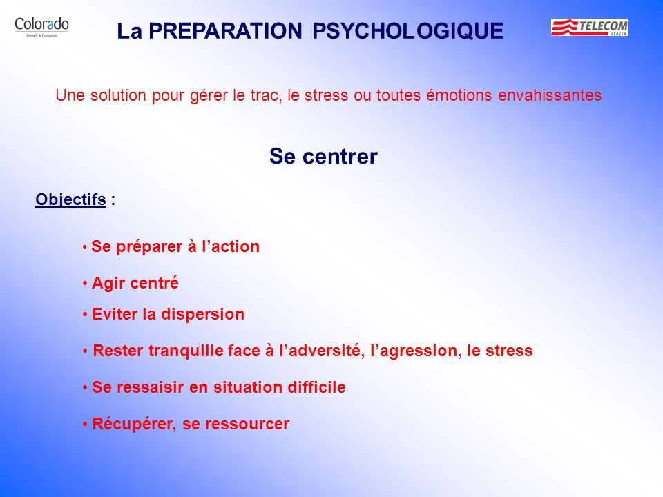 La PREPARATION PSYCHOLOGIQUE
