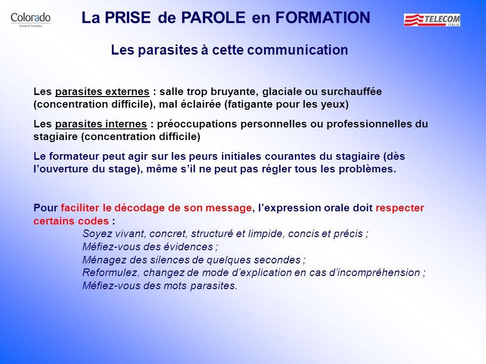 La PRISE de PAROLE en FORMATION Les parasites à cette communication