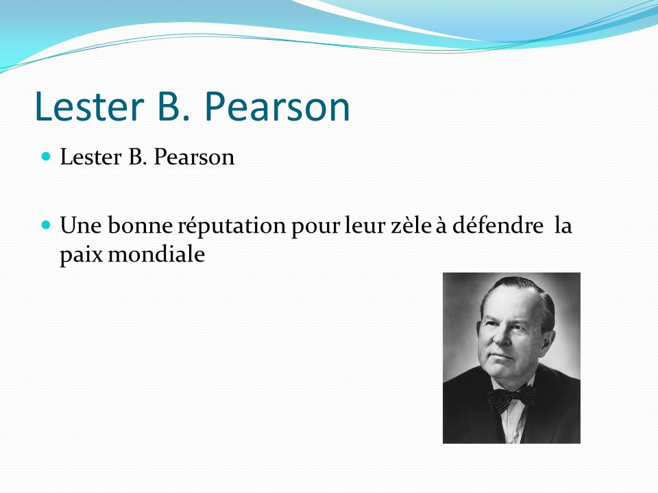 Lester B. Pearson Lester B. Pearson