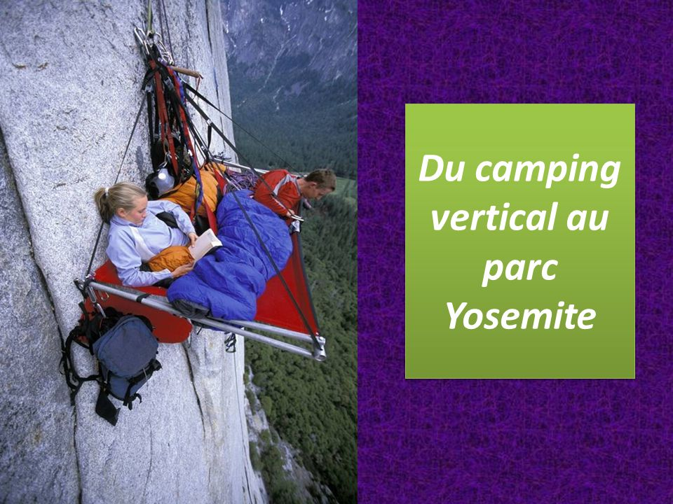 Du camping vertical au parc Yosemite