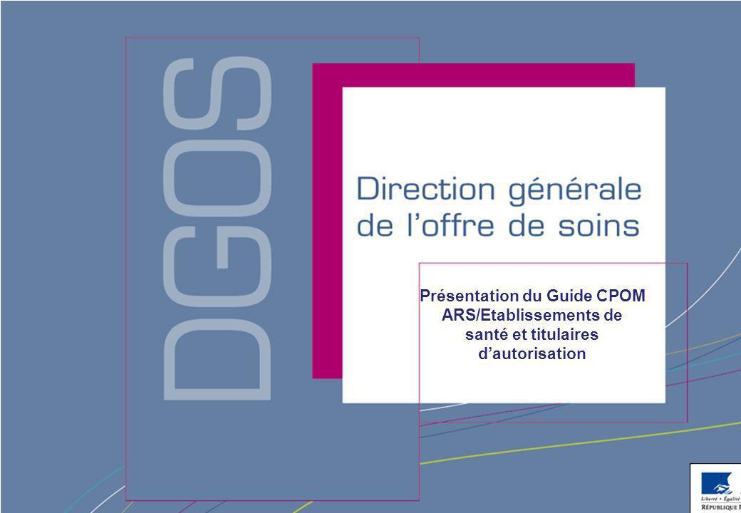 Présentation du Guide CPOM ARS/Etablissements de santé et titulaires d'autorisation