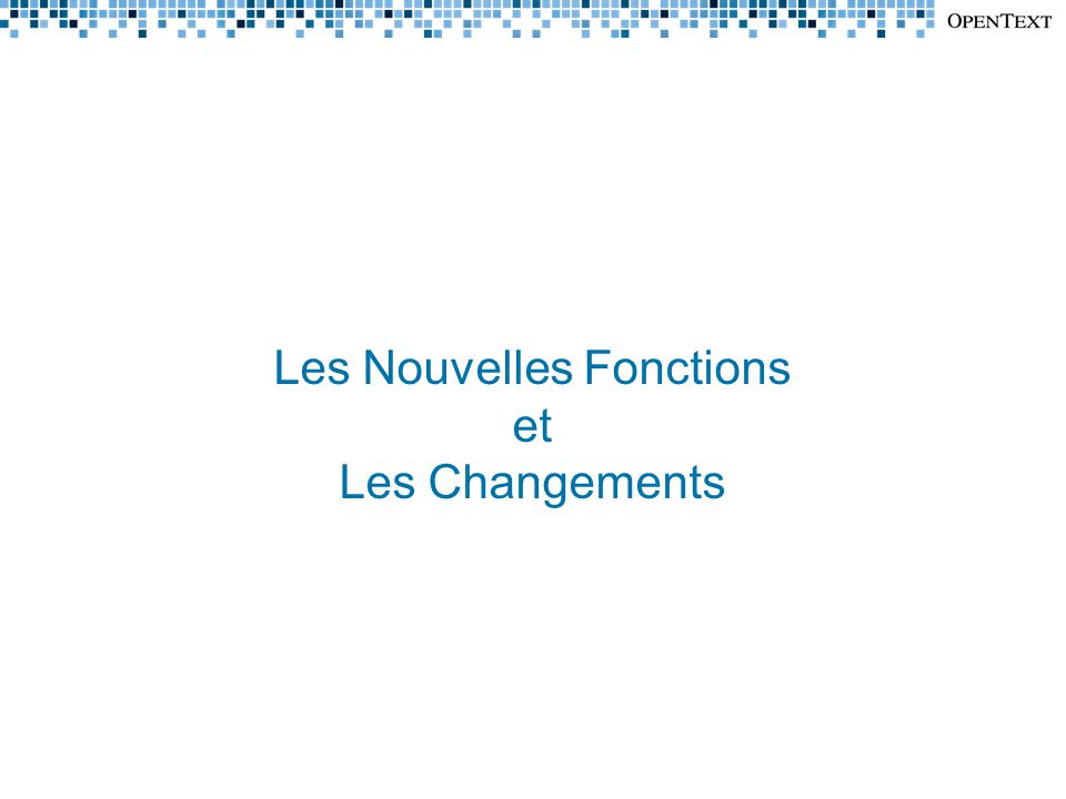 Les Nouvelles Fonctions et Les Changements