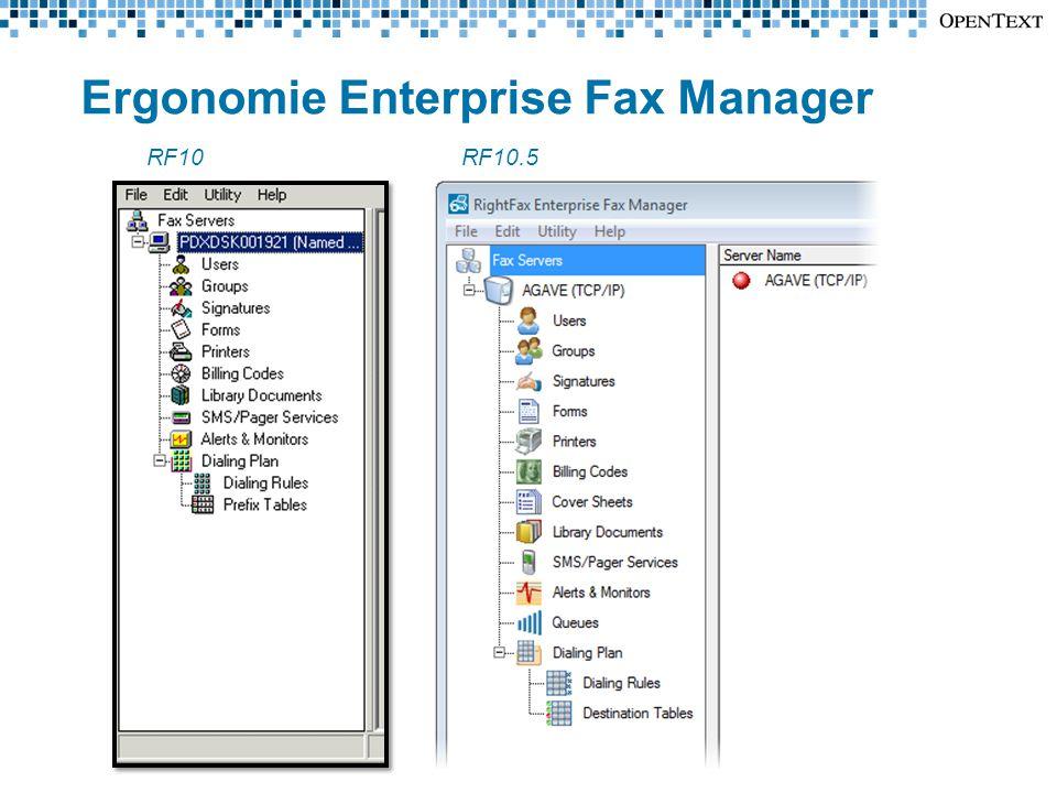 Ergonomie Enterprise Fax Manager