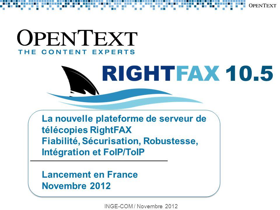 10.5 La nouvelle plateforme de serveur de télécopies RightFAX