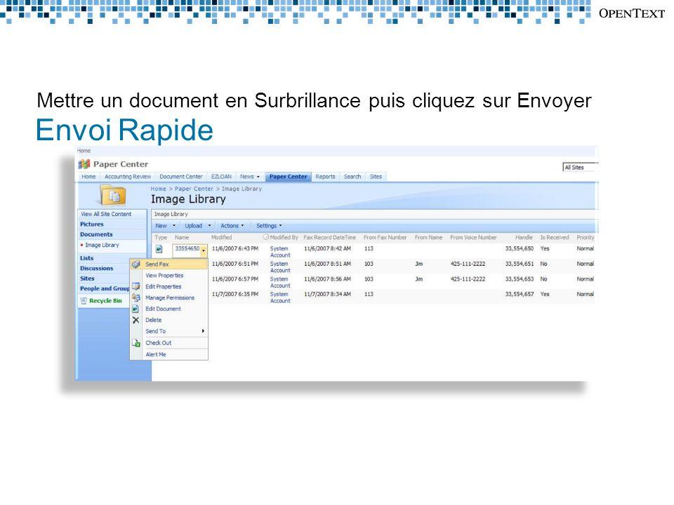 Mettre un document en Surbrillance puis cliquez sur Envoyer