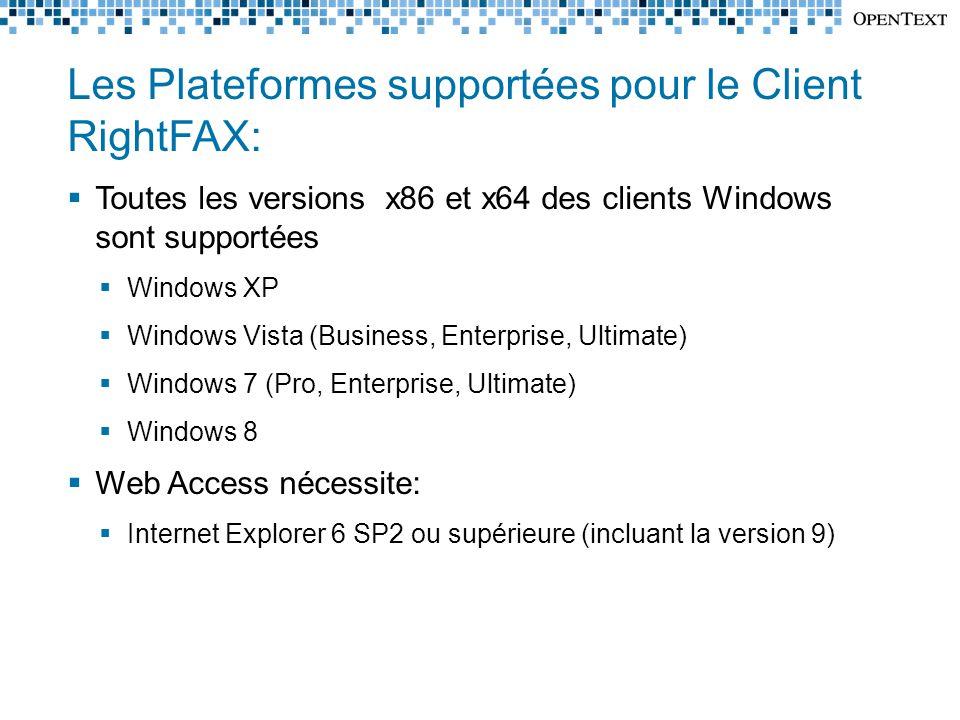 Les Plateformes supportées pour le Client RightFAX: