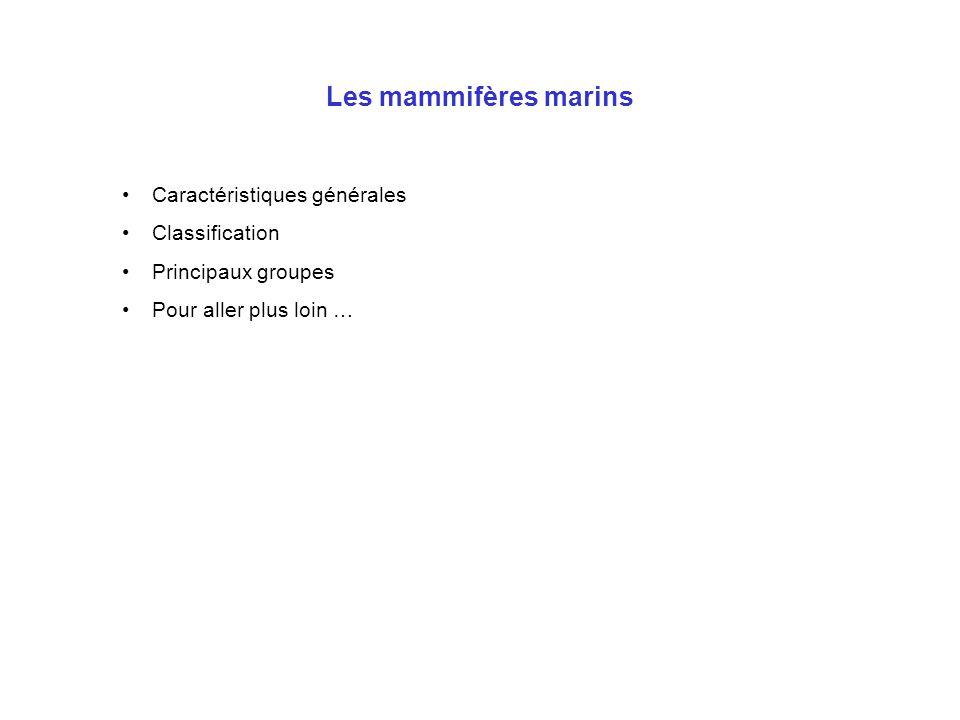 Les mammifères marins Caractéristiques générales Classification