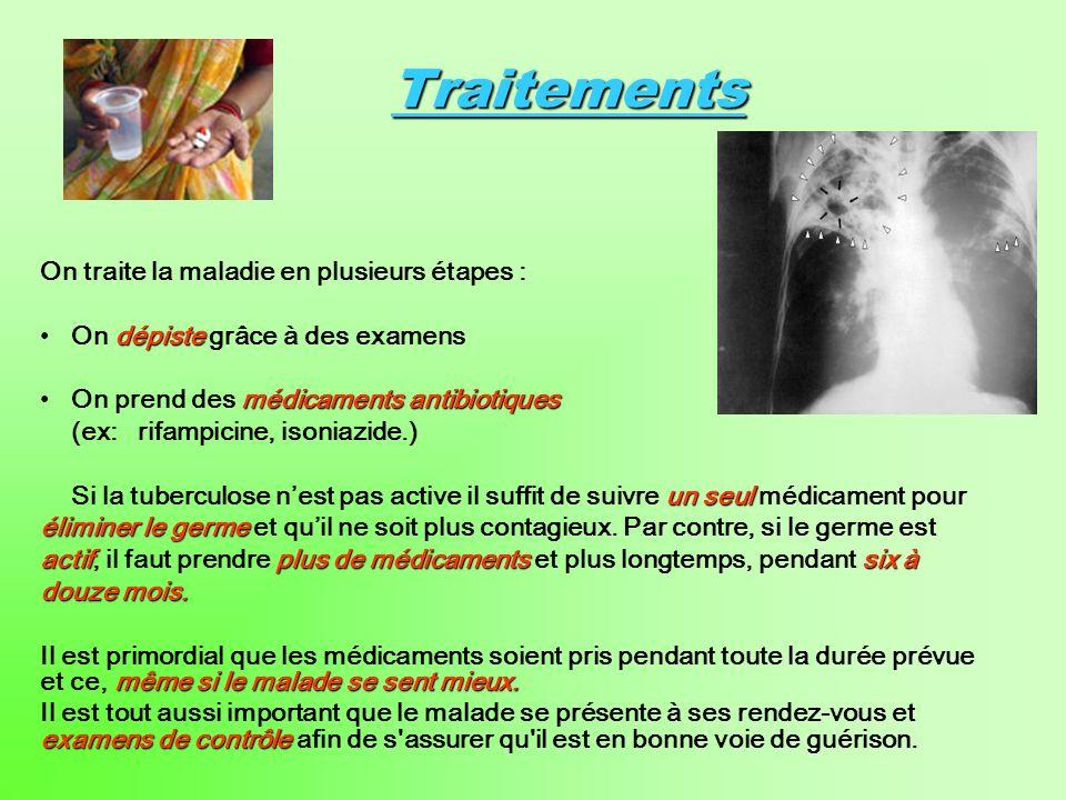 Traitements On traite la maladie en plusieurs étapes :
