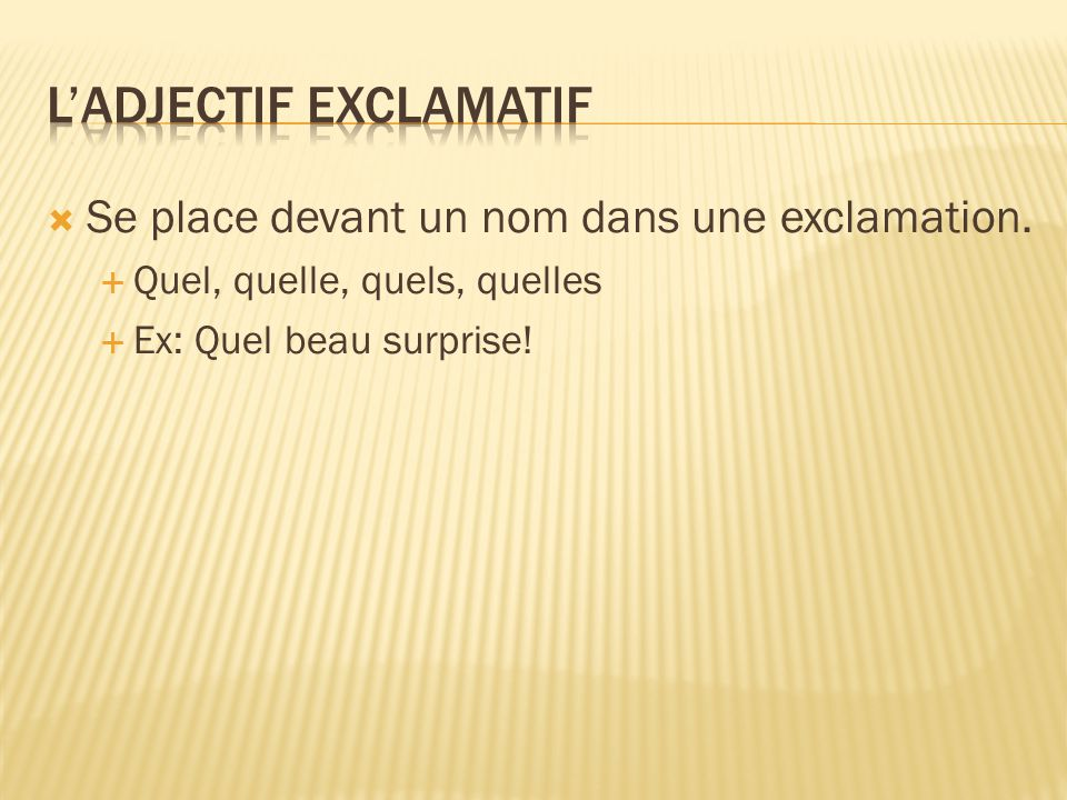 L'adjectif exclamatif