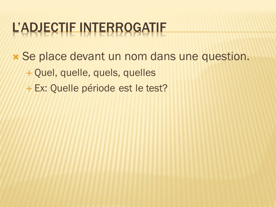 L'Adjectif interrogatif