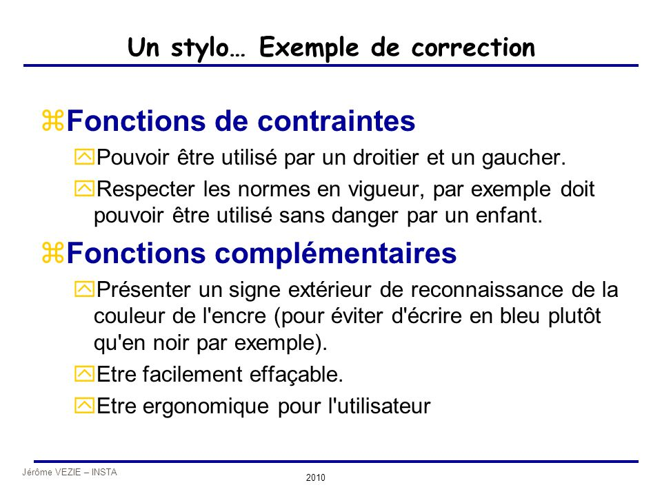 Un stylo… Exemple de correction