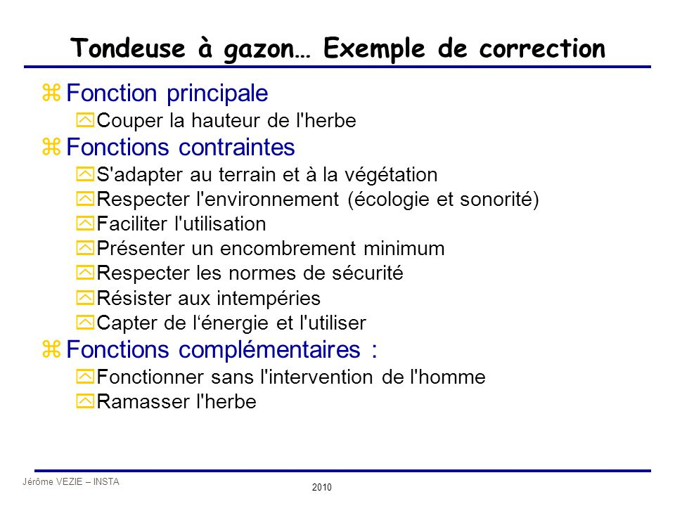 Tondeuse à gazon… Exemple de correction