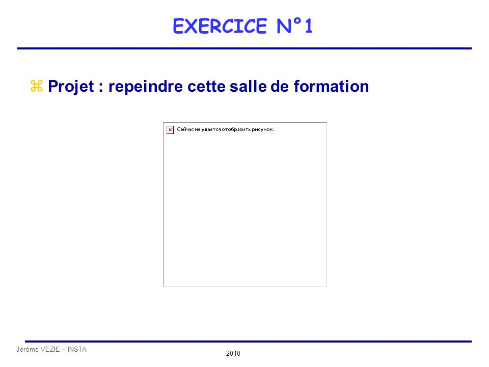 EXERCICE N°1 Projet : repeindre cette salle de formation