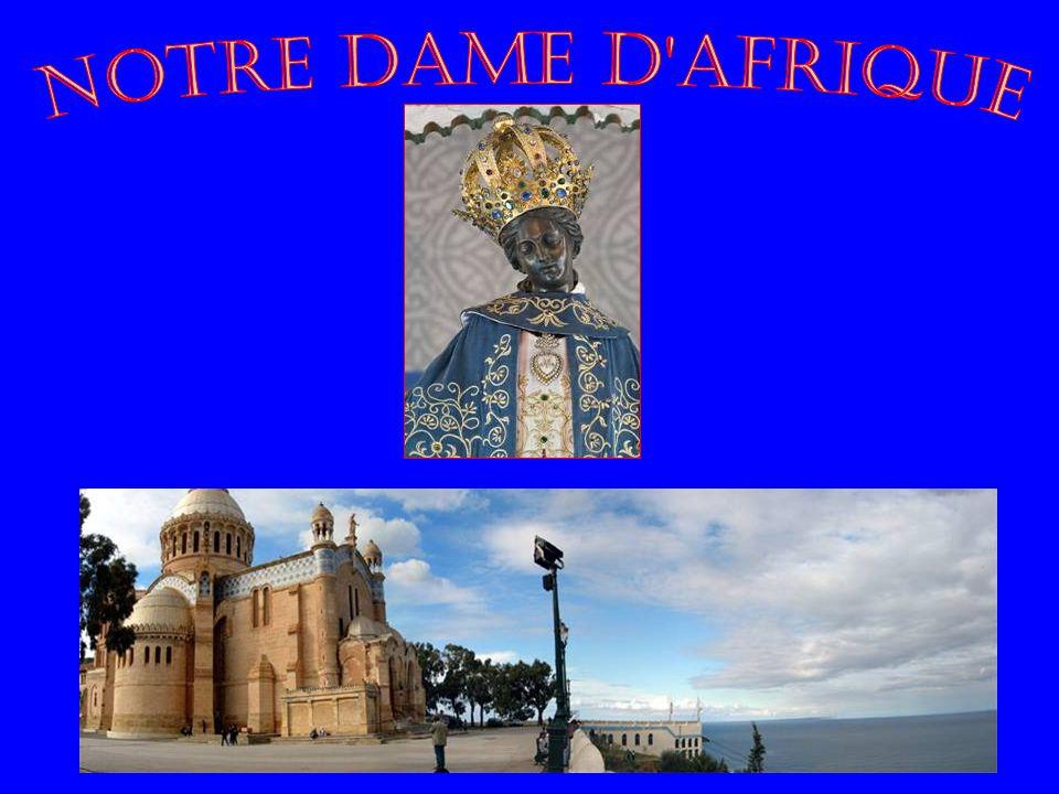 NOTRE DAME D AFRIQUE