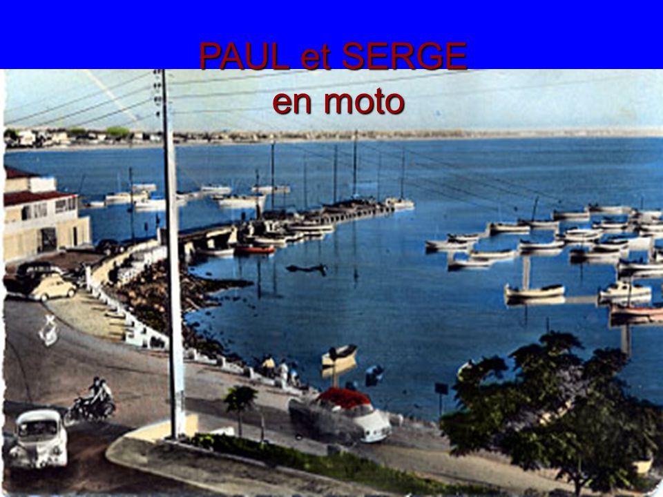 PAUL et SERGE en moto