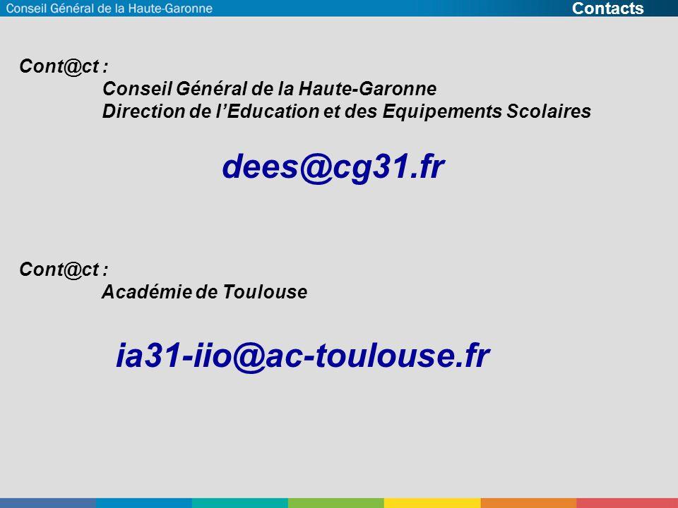Contacts Historique. Cont@ct : Conseil Général de la Haute-Garonne Direction de l'Education et des Equipements Scolaires.