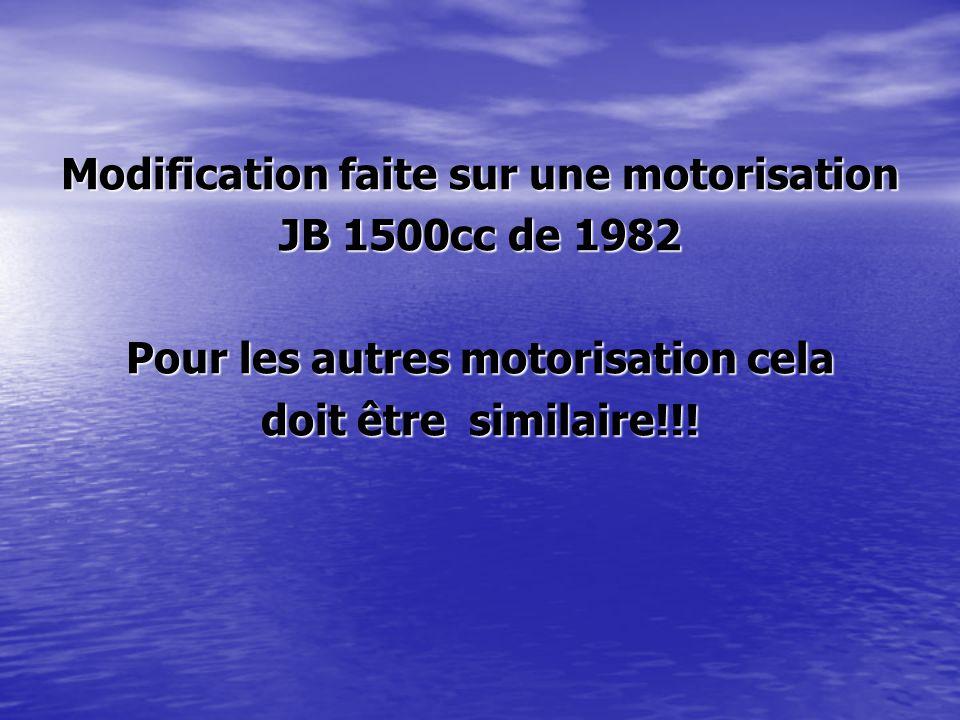 Modification faite sur une motorisation JB 1500cc de 1982