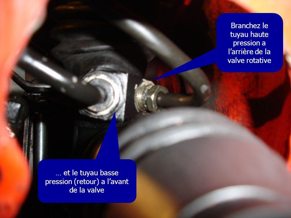 Branchez le tuyau haute pression a l'arrière de la valve rotative