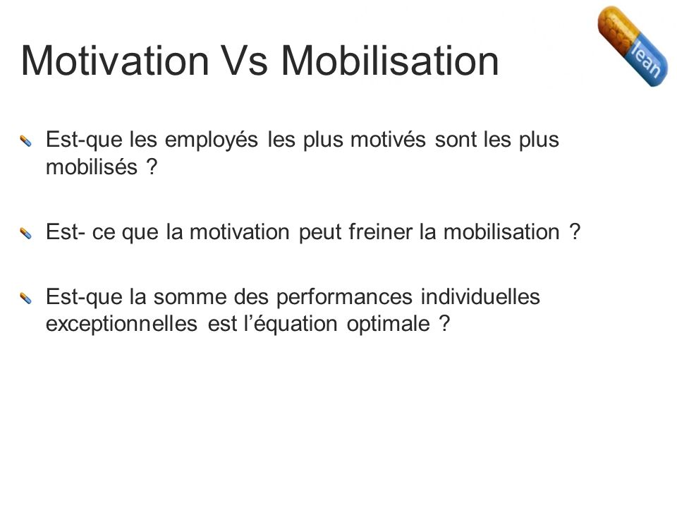 Motivation Vs Mobilisation