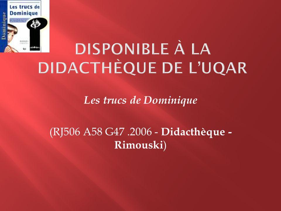 Disponible à la didacthèque de l'UQAR