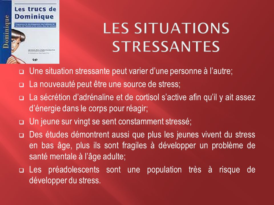 Les situations stressantes