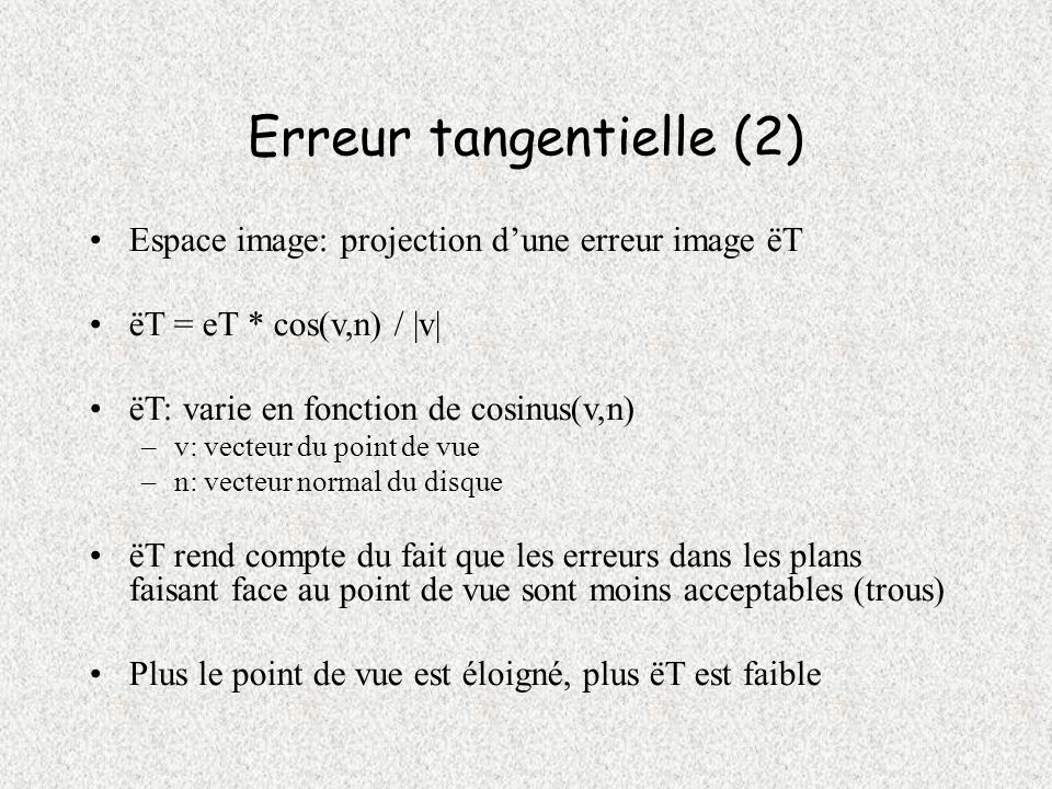 Erreur tangentielle (2)