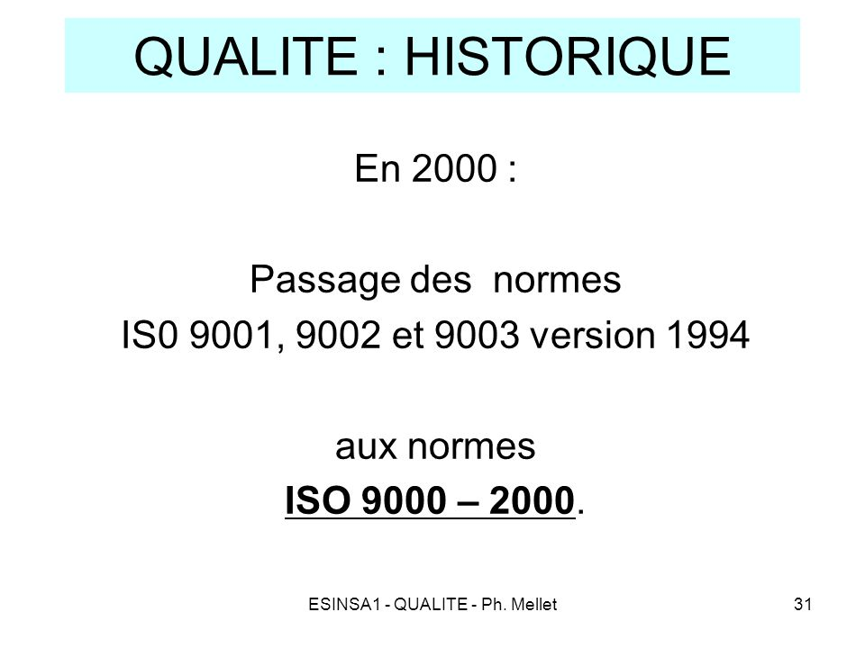 ESINSA1 - QUALITE - Ph. Mellet