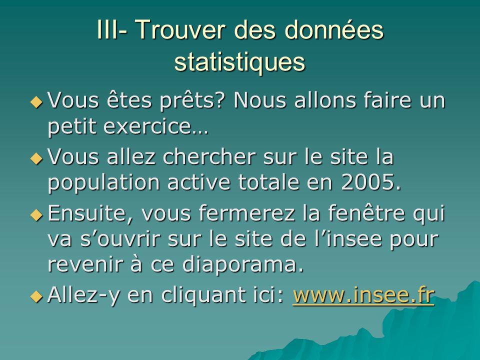 III- Trouver des données statistiques