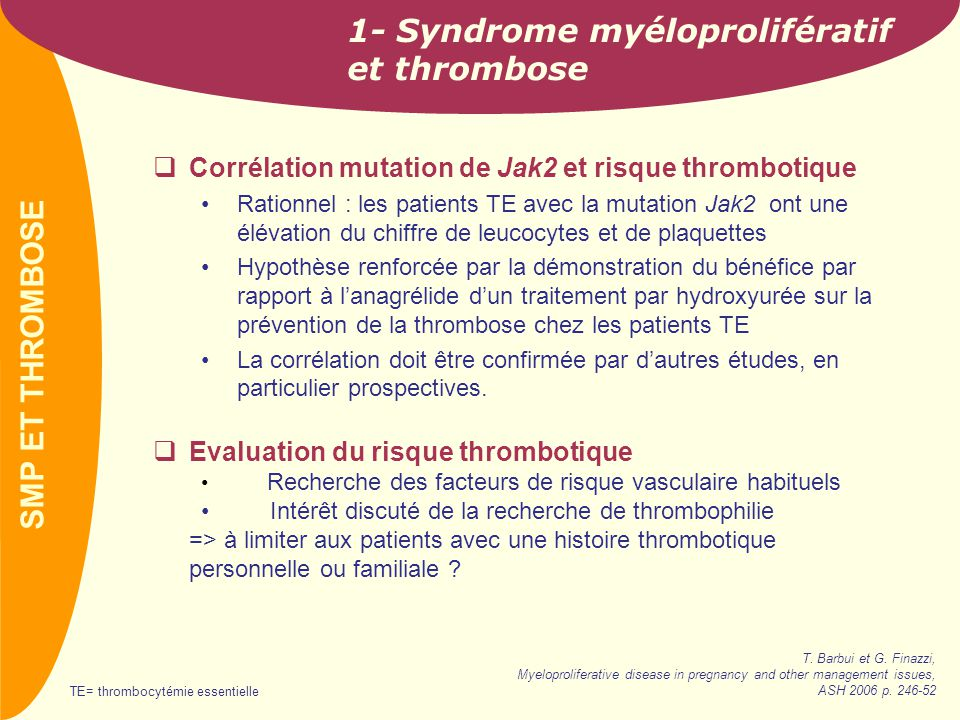 1- Syndrome myéloprolifératif et thrombose