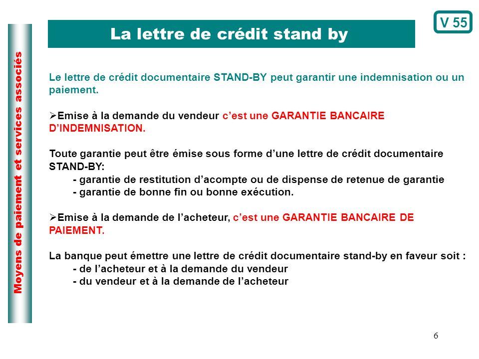 La lettre de crédit stand by