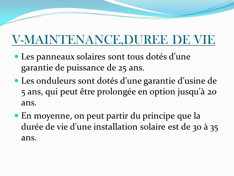 V-MAINTENANCE,DUREE DE VIE