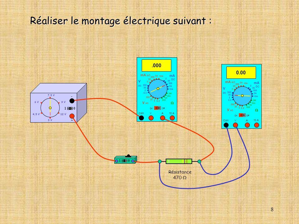 Réaliser le montage électrique suivant :