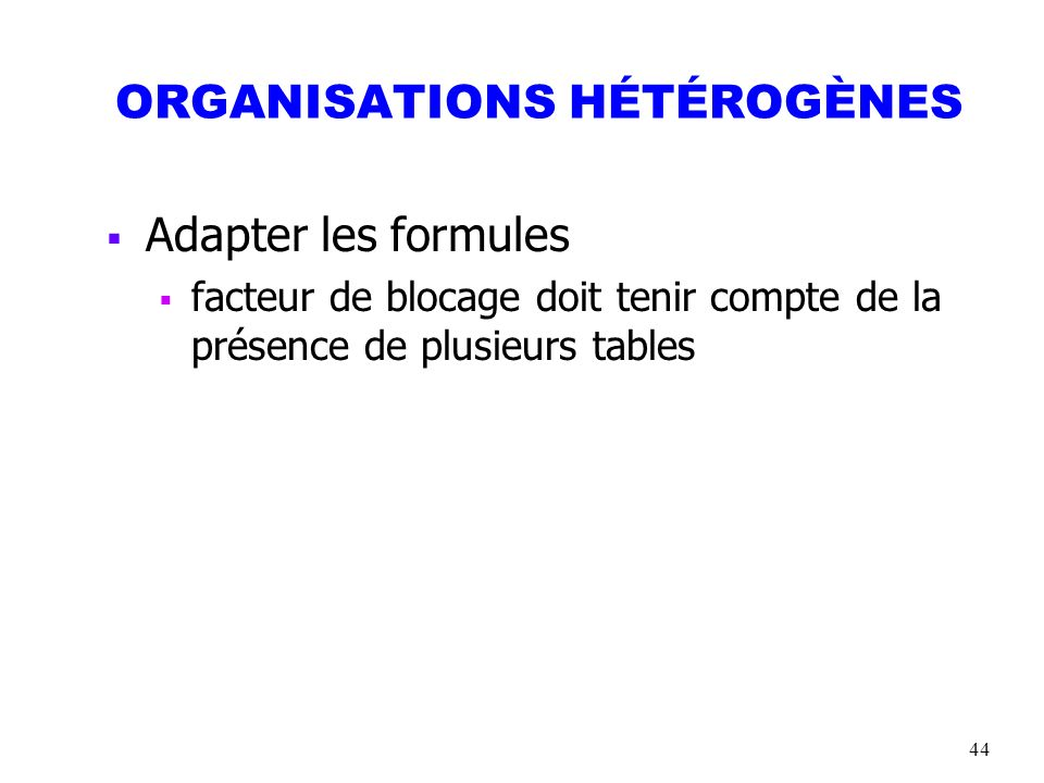 ORGANISATIONS HÉTÉROGÈNES