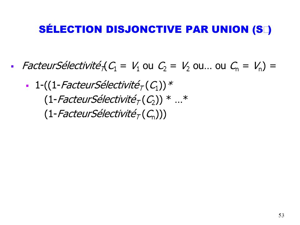 SÉLECTION DISJONCTIVE PAR UNION (SÈ)
